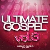 Ultimate Gospel, Vol. 3: Men of Gospel (Spirit Rising) de Various Artists