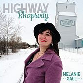 Highway Rhapsody (feat. Jim Whitney) by Melanie Gall