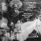 Pancho and Lefty von Shadow Mountain Band