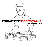 Tommy Boy Essentials: Hip-Hop Volume 1 by Various Artists