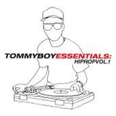 Tommy Boy Essentials: Hip-Hop Volume 1 von Various Artists