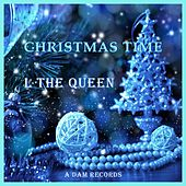 Christmas Time by L THE QUEEN