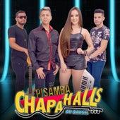 Hit Pisamba de Chapahalls do Brasil