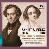 Fanny & Felix Mendelssohn: Zwei Leben für die Musik by Various Artists