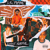 Almost Normal von Lil Poppa