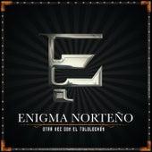 Otra Vez Con El Tololochón (En Vivo) de Enigma Norteño
