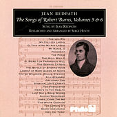 The Songs Of Robert Burns, Volumes 5 & 6 by Jean Redpath