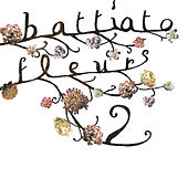 Fleurs 2 (Remastered) de Franco Battiato