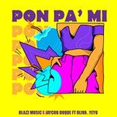 Pon Pa Mi (feat. YE¥O) de Blazz