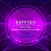 Turn It Out (Vibelicious Phunk Club Mix) by Ramiyah