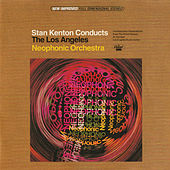 Stan Kenton Conducts The Los Angeles Neophonic Orchestra de Stan Kenton