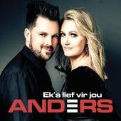 Ek's Lief Vir Jou di Anders