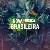 Nova Música Brasileira by Various Artists