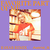 Favorite Part Of Me (R3HAB Remix) di Astrid S