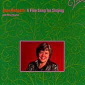 A Fine Song For Singing by Jean Redpath