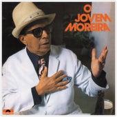 O Jovem Moreira de Moreira da Silva