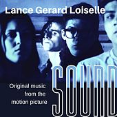 Sound (Music from the Motion Picture) von Lance Gerard Loiselle