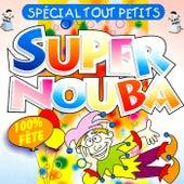 Super Nouba : Spécial tout petits (100% fête) von Les Tub' Machine