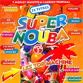 Super Nouba, Vol. 2 (Medley tropical) von Les Top Machine