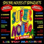 Super Nouba, Vol. 2 Spécial noces et banquets von Les Top Machine