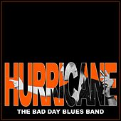 Hurricane de The Bad Day Blues Band