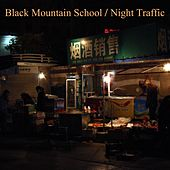 Night Traffic by Black Mountain School
