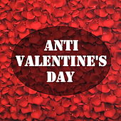 Anti Valentine's Day de Various Artists
