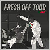 Fresh Off Tour by Fusion
