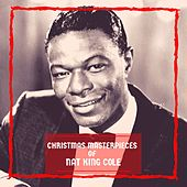 Christmas Masterpieces of Nat King Cole by Nat King Cole