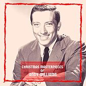 Christmas Masterpieces of Andy Williams von Andy Williams