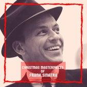 Christmas Masterpieces of Frank Sinatra by Frank Sinatra