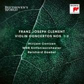 Beethoven's World - Clement: Violin Concertos Nos. 1 & 2 by Reinhard Goebel