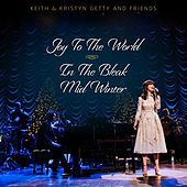 Joy To The World / In The Bleak Midwinter von Keith & Kristyn Getty