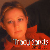 Enchanted de Tracy Sands