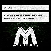 Christmas Deep House: Best for the Year 2020 by Various Artists