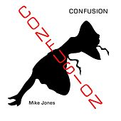 Confusion by Mike Jones