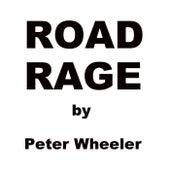 Road Rage de Peter Wheeler