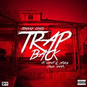 Trap Back (feat. Offset & YFN Kay) by Johnny Cinco