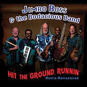 Hit the Ground Runnin' (Remastered) de Jimbo Ross
