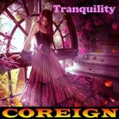 Tranquility von Coreign