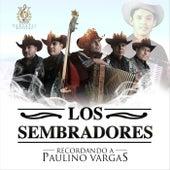 Recordando a Paulino Vargas de Los Sembradores