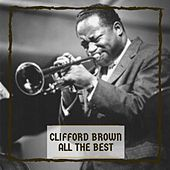 All The Best by Clifford Brown