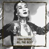 All The Best von Yma Sumac