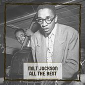 All The Best by Milt Jackson