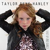 Shut up and Dance de Taylor Skye Hanley