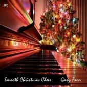 Smooth Christmas Cheer de Gary Farr
