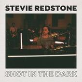 Shot in the Dark de Stevie Redstone