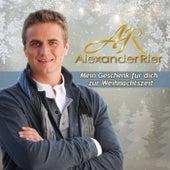 Mein Geschenk für dich zur Weihnachtszeit von Alexander Rier