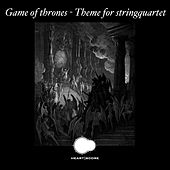 Game of Thrones - Theme for Stringquartet de Heartscore