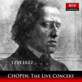 Chopin: The Live Concert de Tzvi Erez